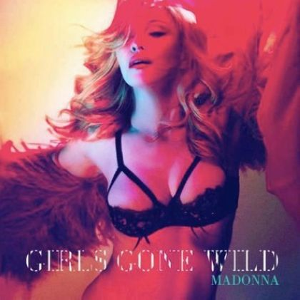 ***MUSIC: Madonna – Girls Gone Wild***